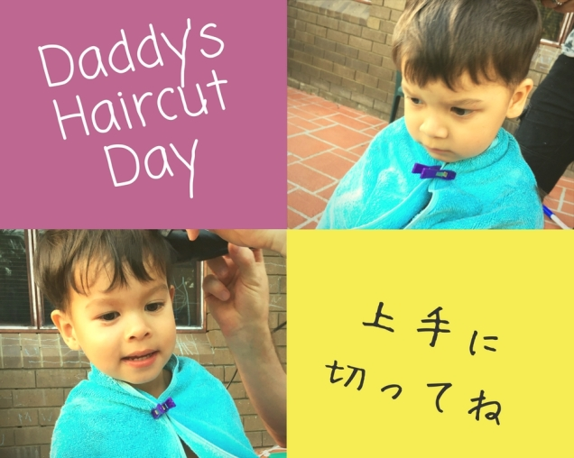 Daddy_s Haircut Day