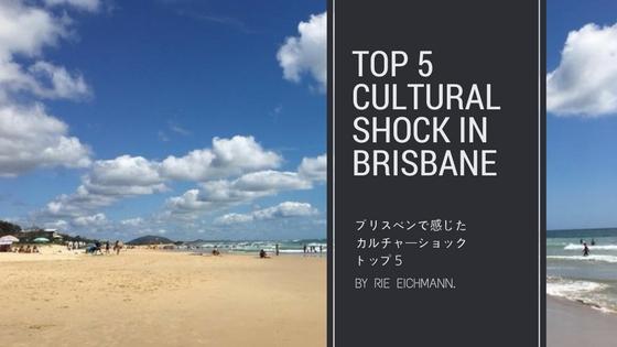 top 5cultural shock in Brisbane